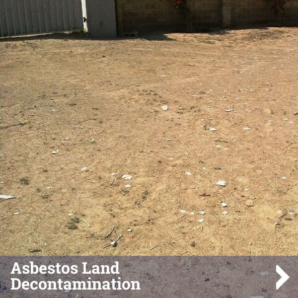 Asbestos Land Decontamination Service - Click to find out more